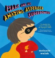 Book Jacket for: Isaac and his amazing Asperger superpowers!
