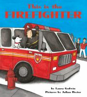 Book Jacket for: This is the firefighter