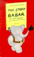 Book Jacket for: The story of Babar, the little elephant
