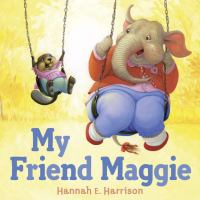 Book Jacket for: My friend Maggie