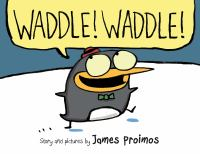 Book Jacket for: Waddle! Waddle!