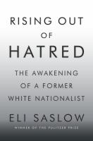 Rising-out-of-hatred-:-the-awakening-of-a-former-white-nationalist