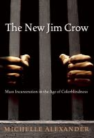 The-new-Jim-Crow-:-mass-incarceration-in-the-age-of-colorblindness